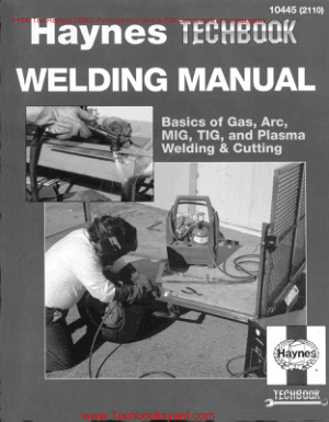 The Haynes Welding Manual by Jay Storer