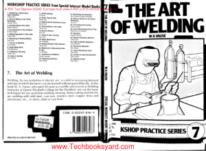 Workshop Practice Series 07 The Art of Welding