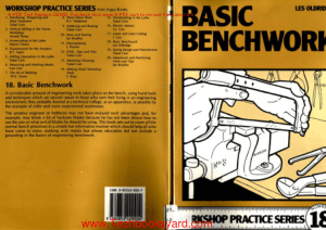 Workshop practice series 18 Basic Benchwork