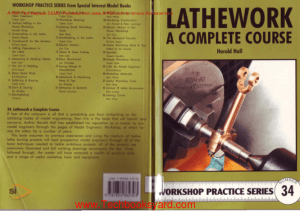 Workshop Practice Series 34 Lathework a Complete Course